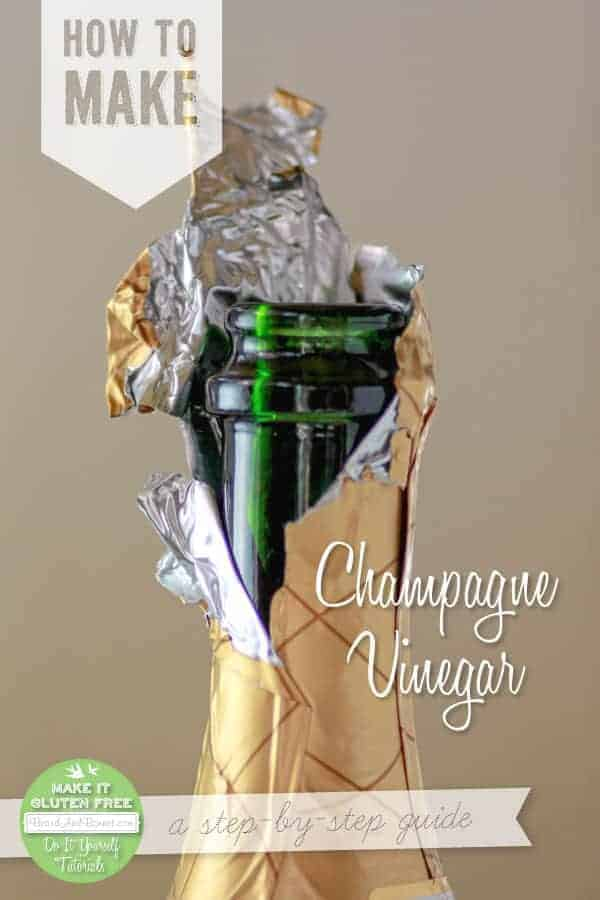 How to Make Champagne Vinegar {Beard and Bonnet}