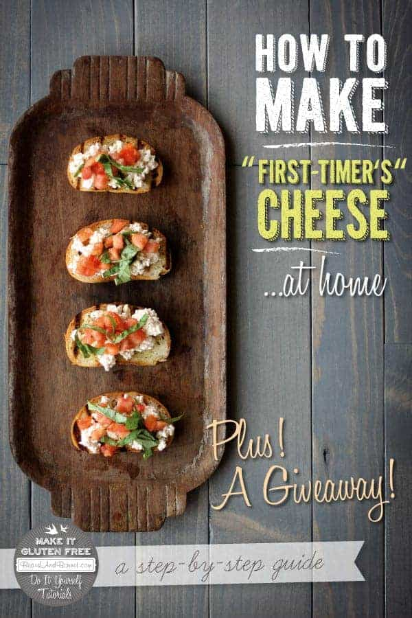 How To Make First-Timer's Cheese & A One-Hour Cheese Cookbook Giveaway #glutenfree