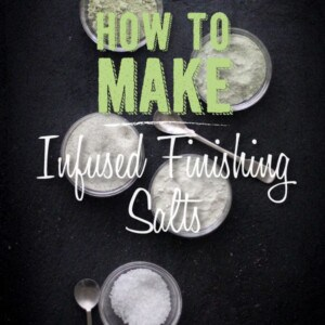 How To Make Infused Finishing Salts {Beard and Bonnet} #glutenfree #vegan