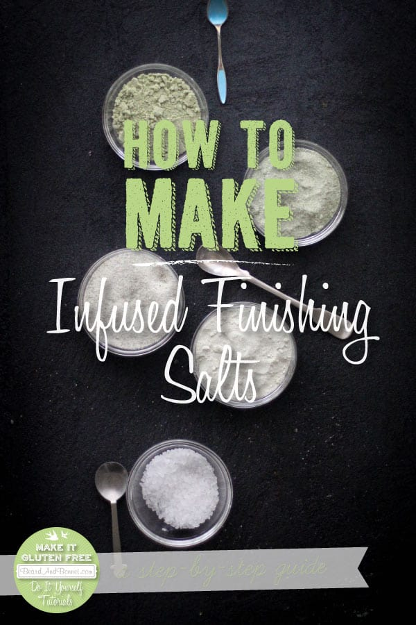 How To Make Infused Finishing Salts {Beard and Bonnet} #glutenfree #vegan