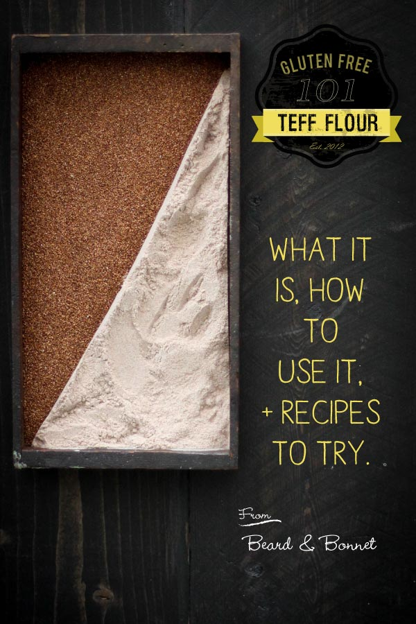 Gluten Free 101: Teff Flour