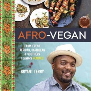 Afro-Vegan by Bryant Terry on B&B