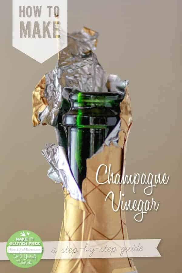 How to Make Champagne Vinegar {Beard and Bonnet}